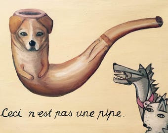 Art Print / This Is Not a Pipe Dog Painting / Surreal Animal Art / Wall Art / Birthday Gift / Magritte / Giclee Print / Surreal Painting
