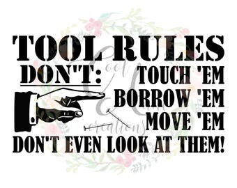 Tool Rules / SVG / DXF / PNG / Digital Download