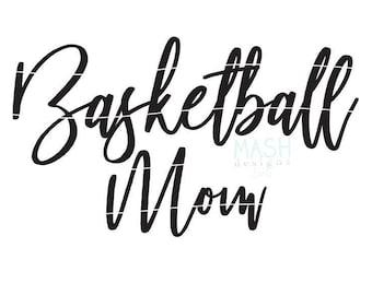 Basketball Mom svg, basketball svg, basketball mom shirt design, basketball shirt svg, mom shirt svg file, basketball file svg for shirts