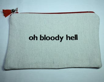 oh bloody hell zippered pouch make up case