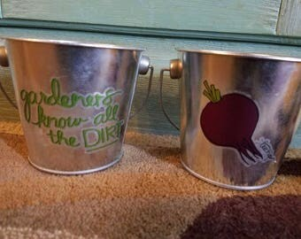 "Pair of Cute Little Decorative Pails that say ""gardeners know all the DIRT"""
