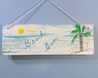 Painting on wood - Beach Bum - beach with palm tree, sand, and sun in the sky/shabby chic/light/wall hanging/original art