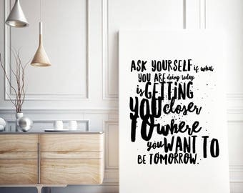 Canvas Typographical Motivational Print / Ask yourself if what you are doing