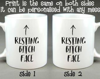 Resting Bitch Face Mug - Birthday Gift Personalised