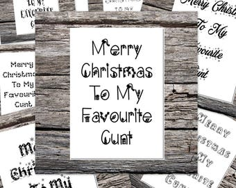 rude christmas card, offensive xmas card, personalised christmas card, c*nt card, merry christmas to my favourite c*nt 7 different fonts