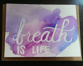 Breath Is Life Watercolor Greeting Card