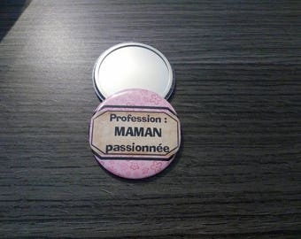 "Pocket mirror ""occupation: passionate MOM"""