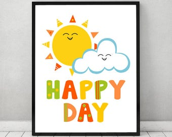 Happy Day Printable Art, Funny Digital Download, Kids Wall Art, Sunshine Playroom Happy Day Wall Art, Download Png File