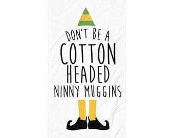 Cotton Headed Ninny Muggins Towel