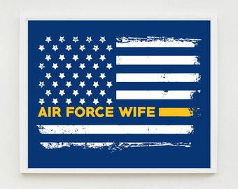 Air Force Wife Art Print, Proud Wife, Military Wall Art, US Flag, Decor