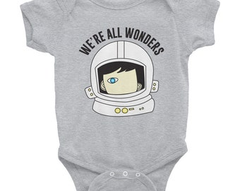 We're All Wonders Onesie Infant Bodysuit Wonder Movie Choose Kind baby shower gift maternity infant kindness friendship rj palacio