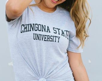 Chingona State University Adult Womens Latina T-Shirt