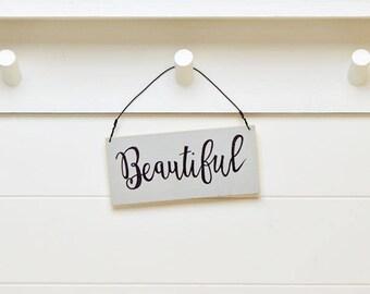 Beautiful Sign
