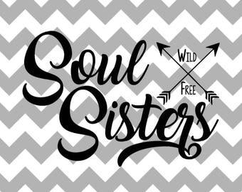 Soul Sister // Soul Sisters //Svg // Cut File
