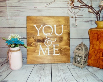 YOU & ME - Rustic Wood Sign - Wood Sign- Wedding Decor - Wedding Sign - Rustic Wedding Gift