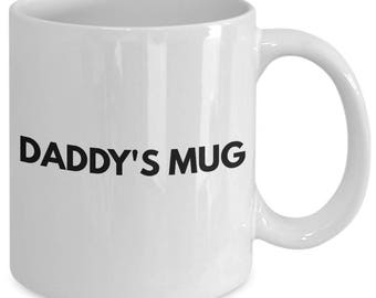 Daddy's Mug - 11 oz Coffee Cup - Christmas Birthday Hanukkah Fathers Day Gift Dad Father