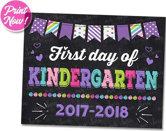 First Day of Kindergarten Sign INSTANT DOWNLOAD, 2017 First Day of Kindergarten PRINTABLE Chalkboard Back to School Sign 1st Girl Photo Prop