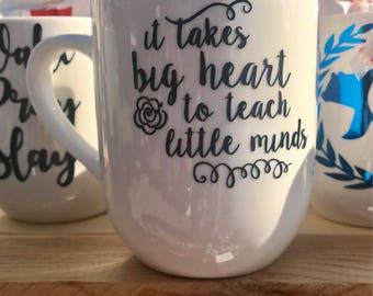 It Takes Big Hearts Teacher Vinyl Mug