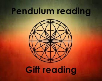 Pendulum reading: Gift reading