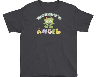 Funny Mommy's Angel Youth T-Shirt - Mommy's Angel Is Sometimes Mommy's Monster Tee