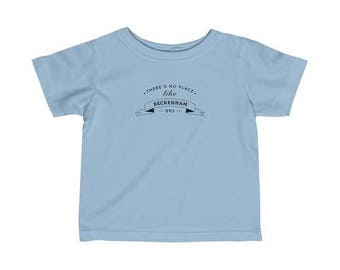 There's No Place Like Beckenham Infant T-Shirt