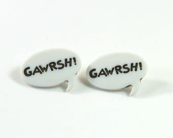 Quote earrings, Quote studs, Gawrsh earrings, Gawrsh studs, Dog earrings