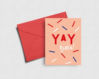 Congratulations Card | Yay You! Greeting Card | Celebration, Words of Encouragement Cards