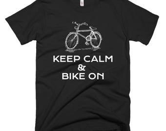 Keep Calm & Bike On Short-Sleeve T-Shirt