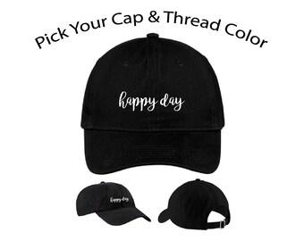 Happy Day Dad Cap, Happy Day Dad Hat, Dad Cap, Dad Hat, Funny Hat, Cap, Hat, Cap Daddy