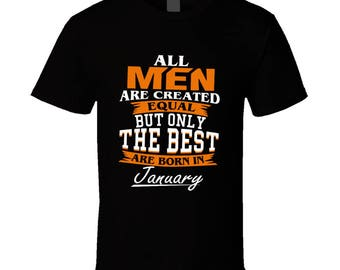 Best Are Born In January  -limited Edition T Shirt