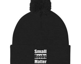Small boobs matter Pom Pom Knit Cap