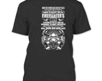 The Life Of A Firefighter's Wife T Shirt, I Am A Firefighter's Wife T Shirt