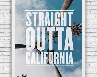 STRAIGHT OUTTA CALIFORNIA - framed wall art print w/ optional frame - free shipping!