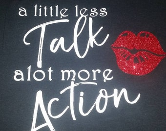 A Little Less Talk Alot More Action Tank Top