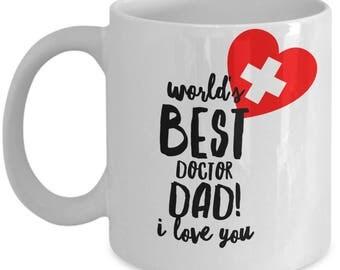 World's Best DOCTOR DAD! White Coffee Mug, Doctor Dad's Gift, Doctor Dad's keepsake, Doctor Dad's present.