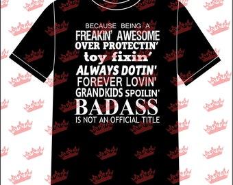 Grandkids Spoilin' Badass T-shirt