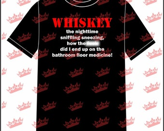 Whiskey - Bathroom Floor Medicine T-shirt