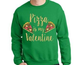 Pizza Valentine Sweatshirt,  Love sweatshirts ,  Valentine sweatShirt, Couple Sweatshirt, Gift for Boyfriend, Gift for Husband