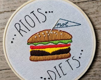 Riots Not Diets Body Positive Embroidery Decor