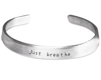 Inspirational Bracelet - Just Breathe - Motivational Quote Sayings Jewellery Jewelry - Hand Stamped Cuff