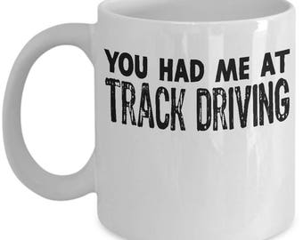 Funny Track Driving Mug For Rally Driver Racetrack Car Enthusiast Gift Coffee Mug Tea Cup Gift Idea Mom, Dad, Son, Uncle, Friend, Stepdad