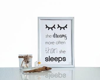 She dreams more often than she sleeps printable A3 A4 A5 a6