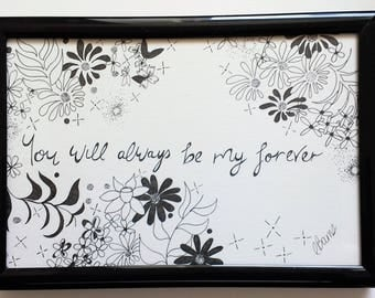 Valentines- You will always be my forever- Typography and Illustration- Quote