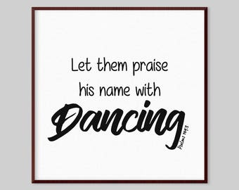 Psalms 149:3 Scripture Canvas Wall Art - Let them praise his name with dancing
