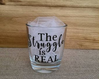 The Struggle is Real Cocktail Glass, Cocktail Glass, Custom Glasses, Mom, Wife