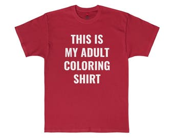 This Is My Adult Coloring Shirt