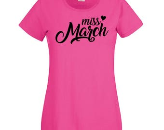 Ladies Miss March T-shirt