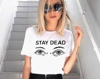 Stay Dead Tee