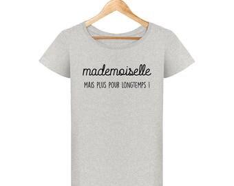 T-shirt Miss but for long bachelorette party