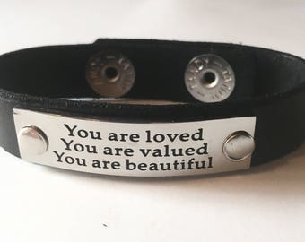 Leather Cuff Quote Wristband Word Bracelet Black Brown You are Loved, You are Valued, You are Beautiful